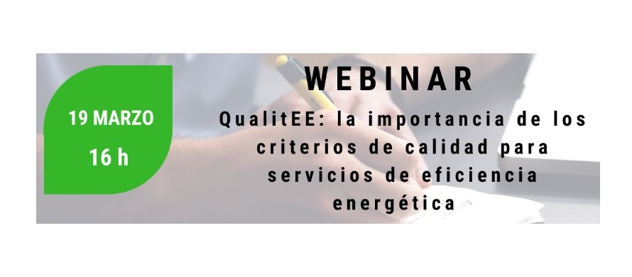 Webinar: Importancia de los criterios de calidad para servicios de eficiencia energética